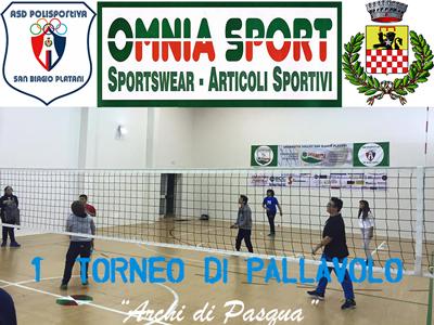 """San Biagio Platani: 1° Torneo di Pallavolo """"Archi di Pasqua""""."""