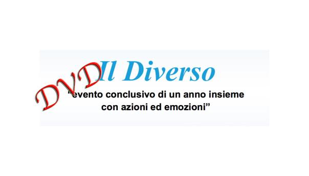 Il Diverso: L'intero evento in DVD HD in vendita (ecco il trailer!!!)
